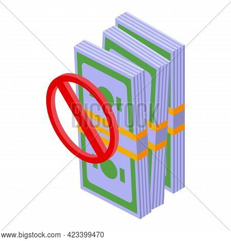 Cash Pack Payment Cancellation Icon. Isometric Of Cash Pack Payment Cancellation Vector Icon For Web