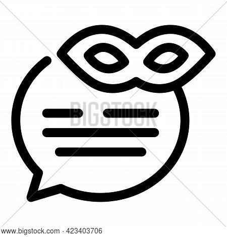 Anonymous Chat Icon. Outline Anonymous Chat Vector Icon For Web Design Isolated On White Background