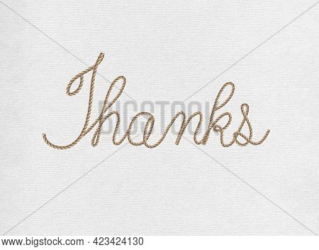 Thanks Text Illustration In Cursive Writing On White Linen Textured Background