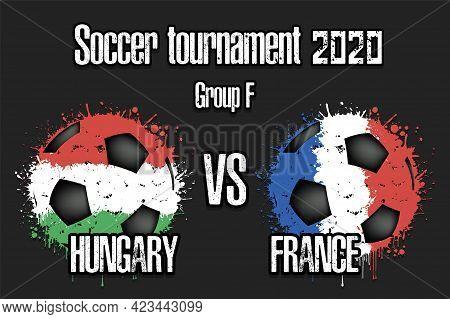 Soccer Game Hungary Vs France