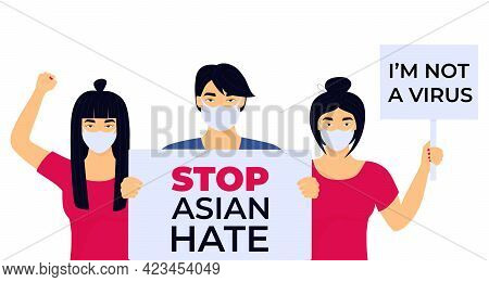 Stop Asian Hate Poster. Racism Crime. Group Of Protesters With Banners. The Chinese Girl Raised Her