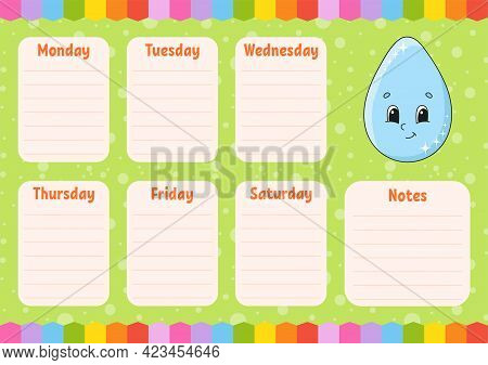 School Schedule. Cute Drop. Timetable For Schoolboys. Empty Template. Weekly Planer With Notes. Isol