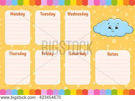 School Schedule. Funny Cloud. Timetable For Schoolboys. Empty Template. Weekly Planer With Notes. Is