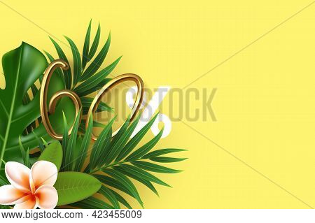 Tropical Leaves With 3d Golden 60 Percent Sign. Template With Copy Space For Summer Seasonal Discoun