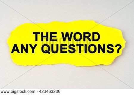 Business And Finance Concept. On A White Background Lies Yellow Paper With The Inscription - The Wor