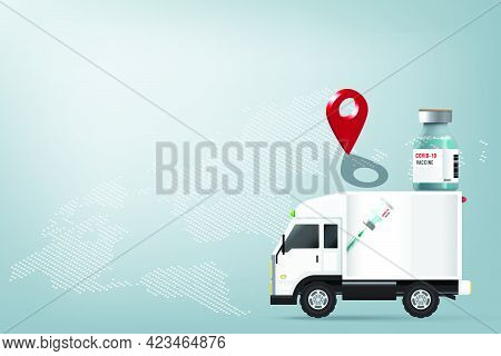 Transporting And Distributing Covid-19 Vaccine Around The World To Stop Spread Of Virus Presented By