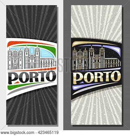 Vector Vertical Templates For Porto, Decorative Invitations With Outline Illustration Of Porto City