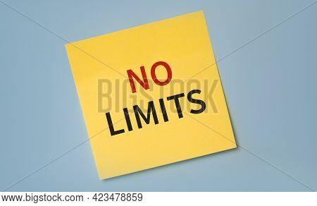 No Limits Text On A Sticker. Motivational Phrase. Inspiration Concept. Minimalism