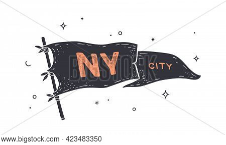 Ny City. Flag Grahpic. Old Vintage Trendy Flag With Text Ny City For New York, Usa. Old School Vinta