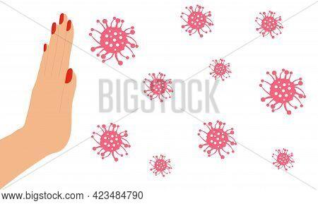 Stop Sign Covid-19, Hand Of Woman And Coronavirus. Vector Illustration