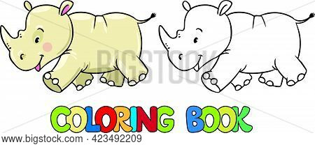 In The Animal World. Coloring Book For Children, Big And Scary Rhino. Wild African Animal Rhinoceros