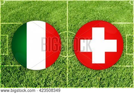 Concept for Football match Italy vs Switzerland