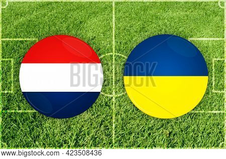 Concept for Football match Netherlands vs Ukraine
