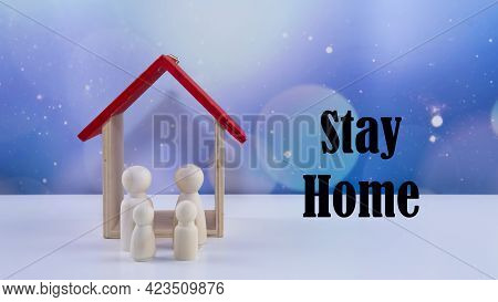 Stay At Home During Pandemic Covid 19