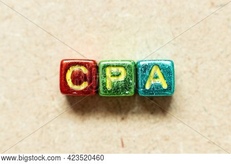 Metallic Color Alphabet Letter Block In Word Cpa (abbreviation Of Cost Per Click Or Certified Public
