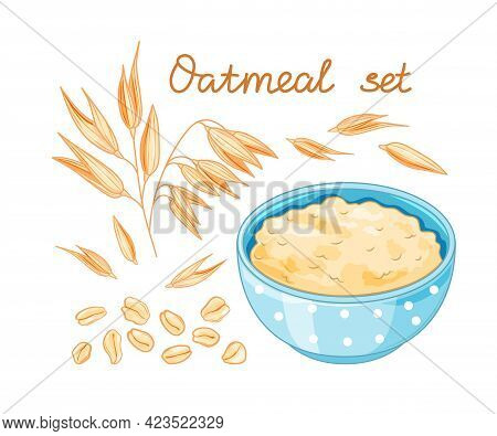 Oat Meal Set. Cartoon Style For Healthy Food Design. Bowl, Oatmeal Ear And Flake. Vector Illustratio