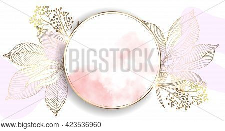 Round Gold Frame With Flowers. Beautiful Illustration With Watercolor Stains. Abstract Bright Wallpa