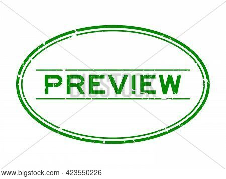 Grunge Green Preview Word Oval Rubber Seal Stamp On White Background