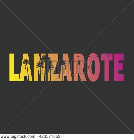 Lanzarote Typographic Stamp. Typographic Sign, Badge Or Logo T-shirt Design