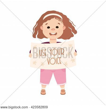 Kind And Fair Little Girl Holding Placard Appealing Voting Doing Justice Vector Illustration