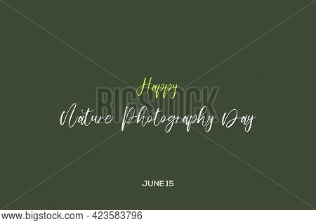 Happy Nature Photography Day Typography Vector Background