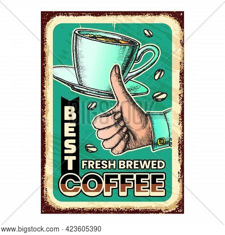 Fresh Brewed Coffee Drink Advertise Poster Vector. Coffee Beans, Energy Hot Beverage And Hand Gestur