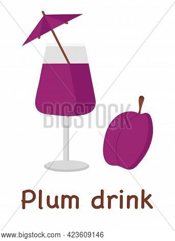 Plum Drink In A Glass With An Inscription For Use In Web Design Or Menu