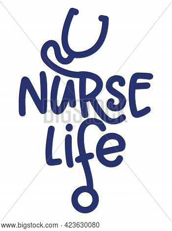 Nurse Life - Stethoscope Shape With Text - Stop Coronavirus, Doctor T-shirt. Nursing, Doctor, Practi