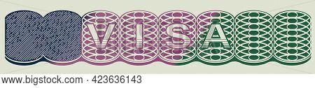 Element Of Visa Document, Illustration. Banner Design