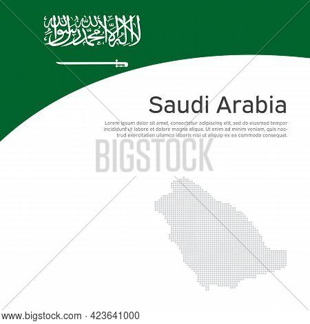 Abstract Saudi Arabia Flag, Mosaic Map. Creative Background For Design Of Patriotic Holiday Cards. N