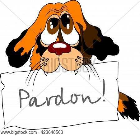 Cute Black Dog Holding A Message Board With The Text I'm Sorry. Hand Drawn Inspirational And Encoura