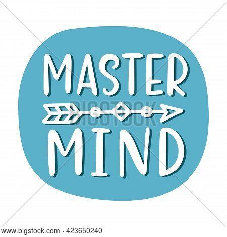 Master Mind Hand Written Lettering Sticker Design Template
