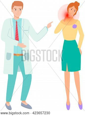 Person Complains To Doctor About Painful Sensations In Neck Joint. Patient With Pain On Medical Cons
