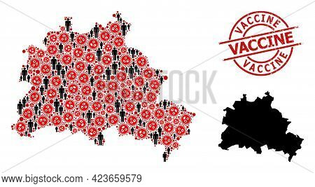 Collage Map Of Berlin City United From Virus Items And Humans Items. Vaccine Scratched Seal. Black C