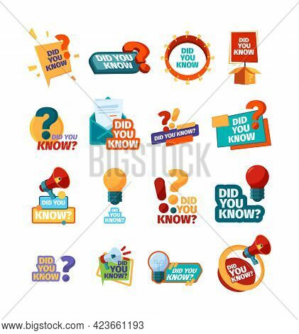 Did You Know. Ads Promotional Symbols Talking Phrase Discuss Stickers Garish Vector Flat Templates S