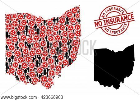Mosaic Map Of Ohio State United From Sars Virus Icons And Men Icons. No Insurance Grunge Seal Stamp.