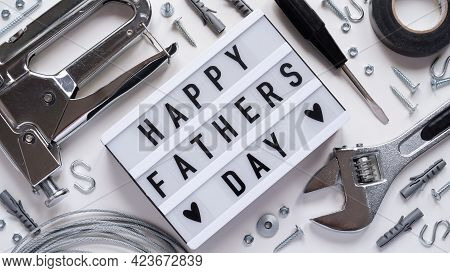 Happy Fathers Day Banner Concept.working Repair Tools Upholstery Stapler,screwdriver,screws,adjustab