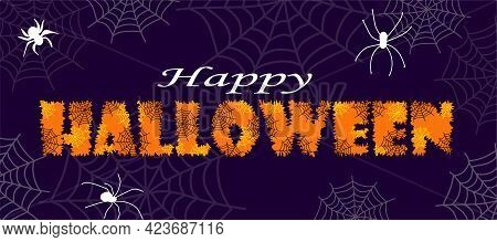 Happy Halloween Text With Spiders And Cobwebs  For Greeting Cards, Posters, Banners, Flyers And Invi