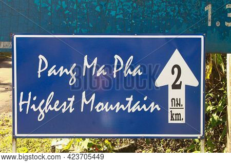 View Of Directional Sign Pang Ma Pha Highest Mountain Near Pang Mapha Viewpoint In Mae Hong Son Prov