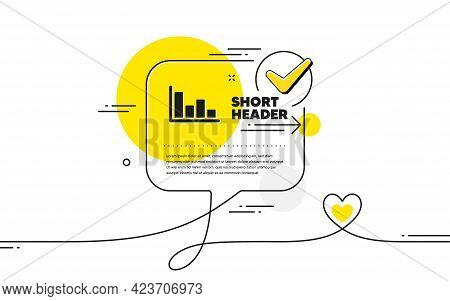Histogram Column Chart Icon. Continuous Line Check Mark Chat Bubble. Financial Graph Sign. Stock Exc