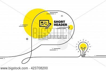 Photo Edit Simple Icon. Continuous Line Idea Chat Bubble Banner. Image Thumbnail With Pencil Sign. P