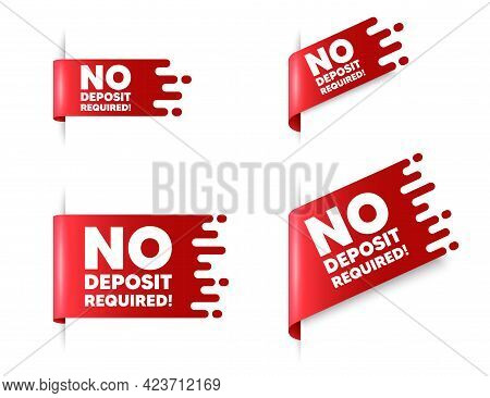 No Deposit Required. Red Ribbon Tag Banners Set. Promo Offer Sign. Advertising Promotion Symbol. No