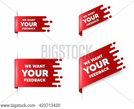 We Want Your Feedback Symbol. Red Ribbon Tag Banners Set. Survey Or Customer Opinion Sign. Client Co