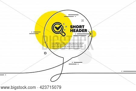 Chemistry Lab Icon. Continuous Line Chat Bubble Banner. Laboratory Research Sign. Analysis Symbol. C