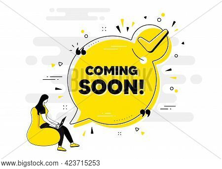Coming Soon Text. Check Mark Chat Bubble Banner With People. Promotion Banner Sign. New Product Rele