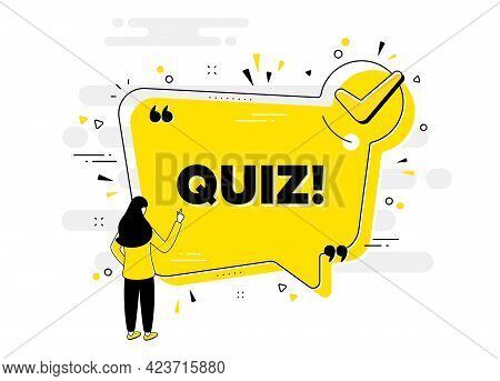 Quiz Text. Check Mark Chat Bubble Banner With People. Answer Question Sign. Examination Test Symbol.
