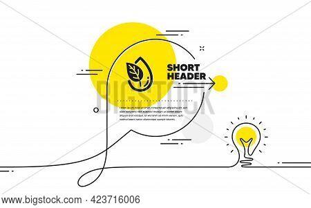 Organic Product Icon. Continuous Line Idea Chat Bubble Banner. No Artificial Colors Sign. Natural Fl