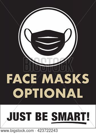 Face Masks Optional Sign   Facemasks And Coverings Not Required Poster For Retail Business, Restaura