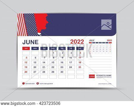Calendar 2022 Design, June Month Template, Desk Calendar 2022 Layout, Usa Flag Background Concept, A