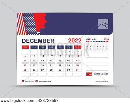 Calendar 2022 Design, December Month Template, Desk Calendar 2022 Layout, Usa Flag Background Concep